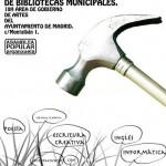 Movilización contra la Privatización de las Actividades Culturales en la Red de Bibliotecas Municipales de Madrid